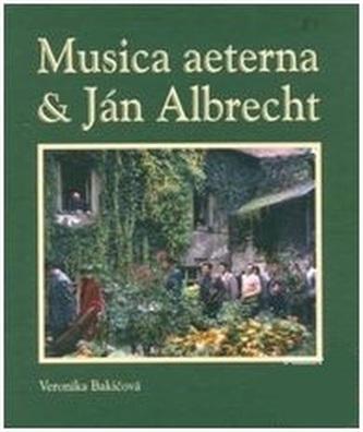 Musica aeterna a Ján Albrecht + CD