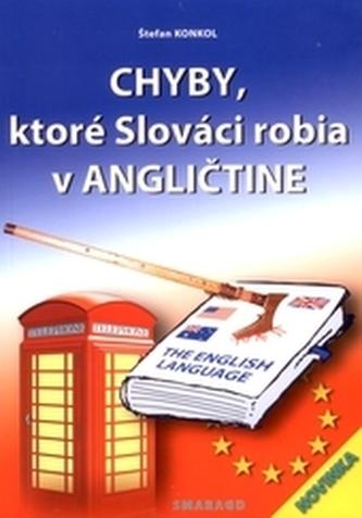 Chyby ktoré Slováci robia v angličtine 2. vyd