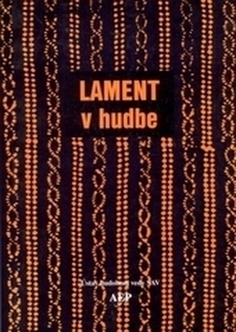 Studia ethnomusicologica IV - Lament v hudbe