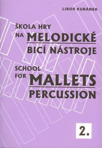 Škola hry na melodické bicí nástroje 2.