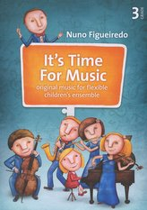 It's Time For Music 3