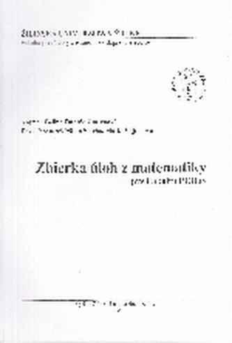 Zbierka úloh z matematiky pre Fakultu PEDaS