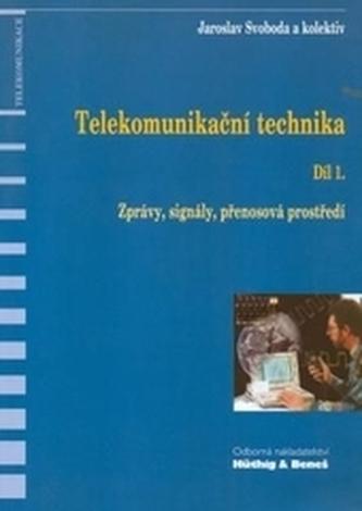 Telekomunikační technika-Díl 1.