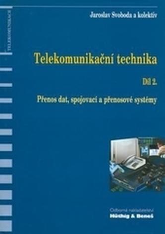 Telekomunikační technika-Díl 2.