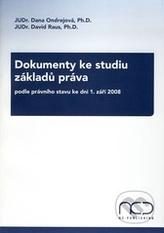 Dokumenty ke studiu základů práva podle právního stavu ke dni 1. září 2008