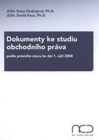 Dokumenty ke studiu obchodního práva podle právní stavu ke dni 1. září 2008
