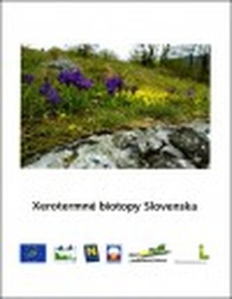 Xerotermné biotopy Slovenska