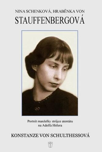 Nina Schenková, hraběnka von Stauffenbergová