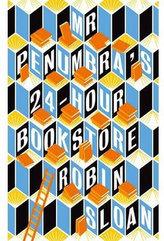 Mr Penumbra 24-hour Bookstore