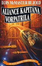 Vorkosigan 12 - Aliance kapitána Vorpatrila