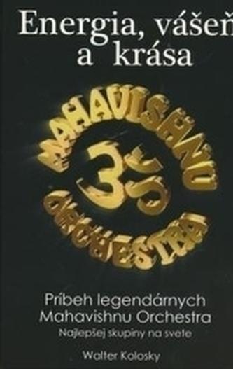 Energia vášeň a krása Mahavishnu orchestra