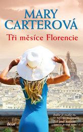 Tři měsíce Florencie