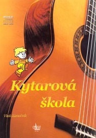 KYTAROVÁ Škola + doprovodné CD