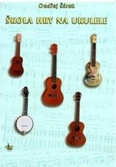 Škola hry na ukulele + CD