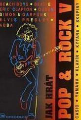 Jak hrát POP & ROCK 5