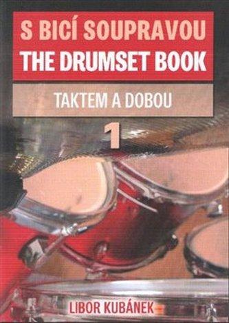 S bicí soupravou taktem i dobou 1