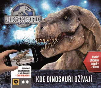 Jurský svět - Kde dinosauři ožívají (s rozšířenou realitou) - Rowlands Caroline