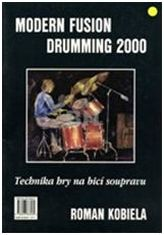 Modern Fusion Drumming 2000 - Technika hry na bicí soupravu 1