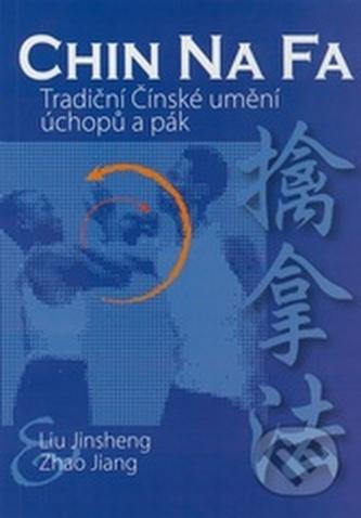 Chin Na Fa, Tradiční čínské umění úchopů a pák