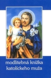Modlitebná knižka katolíckeho muža