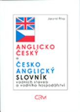 Anglicko český a česko anglický slovník vodních staveb a vodního hospodářství