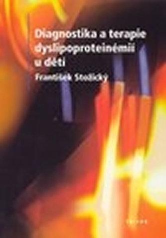 Diagnostika a terapie dyslipoproteinémií u dětí