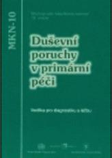 Duševní poruchy v primární péči - vodítka pro diagnostiku a léčbu