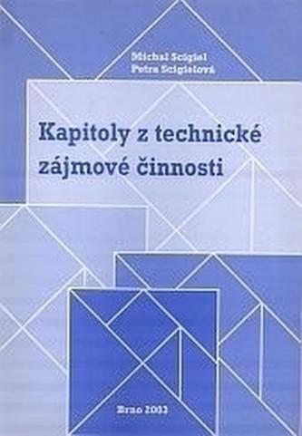 Kapitoly z technické zájmové činnosti