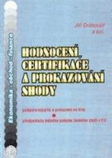 Hodnocení, certifikace a prokazování shody