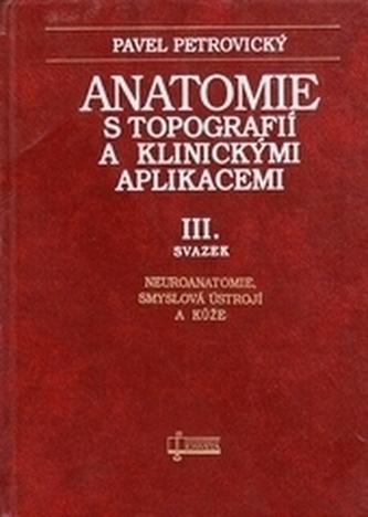 Anatomie stopografií a klinickými aplikacemi III.