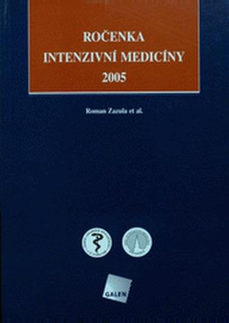 Ročenka intenzivní medicíny 2005