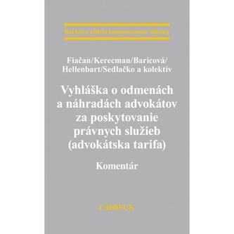 Vyhláška o odmenách a náhradách advokátov za poskytovanie právnych služieb (advokátska tarifa). Kome