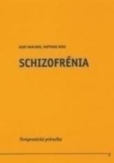 Schizofrénia