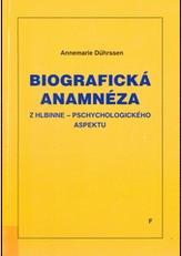 Biografická anamnéza zhlbinne-psychologického aspektu