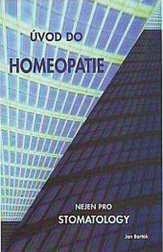 Úvod do homeopatie nejen pro stomatology