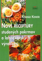 Nové receptúry studených pokrmov a lahôdkových výrobkov
