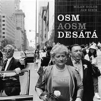 Osmaosmdesátá - Milan Holub
