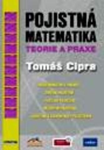 Pojistná matematika 2.vydání - Tomáš Cipra