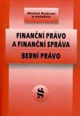 Finanční právo a finanční správa. Berní právo