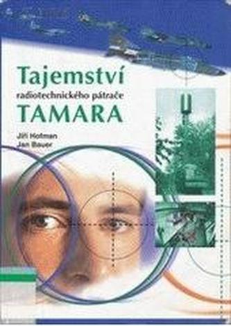 Tajemství radiotechnického pátrače Tamara