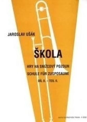 Škola hry na snižcový pozoun II - Ušák, Jaroslav
