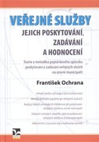 Veřejné služby - František Ochrana