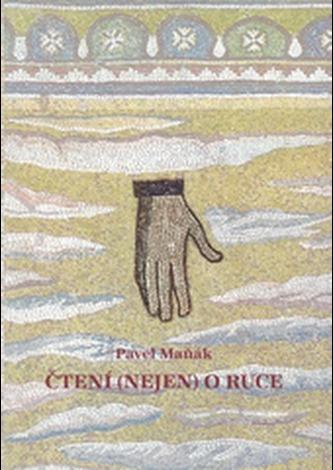 Čtení (nejen) o ruce