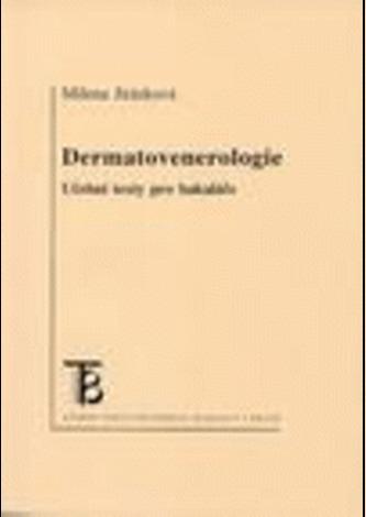 Dermatovenerologie.Učební texty pro bakaláře