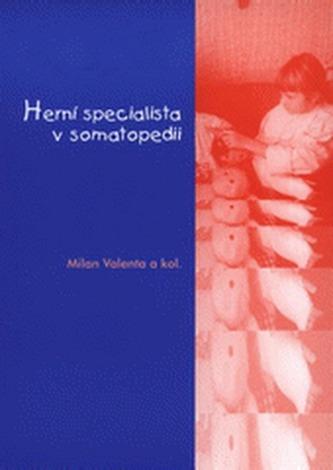 Herní specialista v somatopedii - Milan Valenta