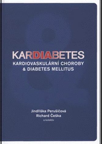 KARDIABETES. Kardiovaskulární choroby a diabetes mellitus