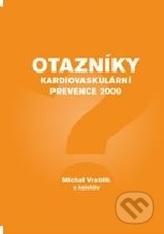 Otazníky kardiovaskulární prevence 2009