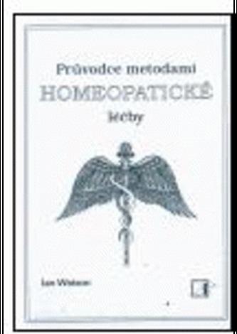 Průvodce metodami homeopatické léčby