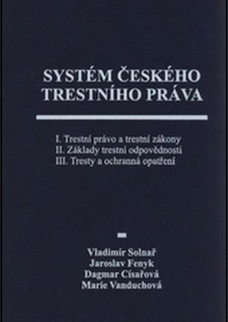 Systém českého trestního práva