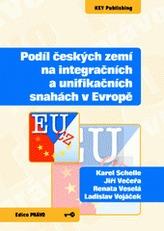 Podíl českých zemí na integračních a unifikačních snahách v Evropě